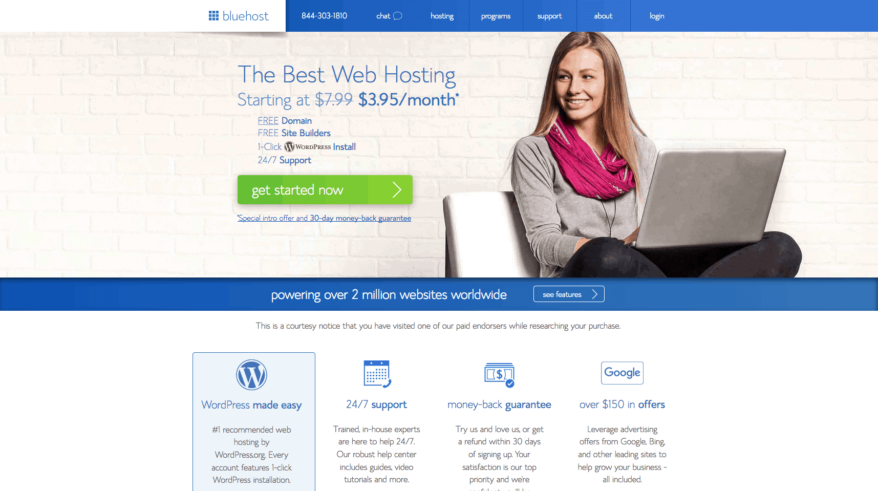 Try Bluehost today if you are starting a blog