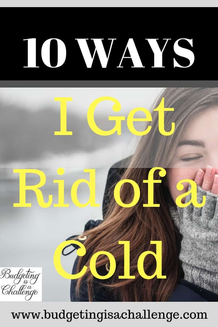 How I get rid of a cold | 10 ways