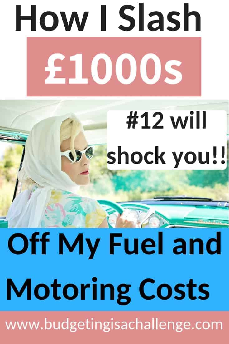 How I Slash Thousands off My Fuel and Motoring Costs