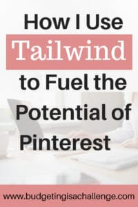 How I use Tailwind to Fuel the Potential of Pinterest