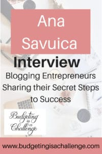 Interview with Ana Savuica : How to Make Blogging Your Career (An Insight)