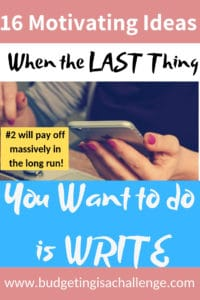 Need ideas for pushing through writers' block or getting things done when you just don't feel like it. 16 ideas for balance when you don't feel like writing a blog post. Tips for time management and productivity. #productivity #getthingsdone #timemanagement