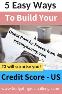 Are you wondering how to build your credit score? Wanting to know the advantages of doing this? Read this guest post from Stacey over at kissyourmoney.com She gives us 5 top tips for building credit scores today. Raise your score by 100 points #creditscore