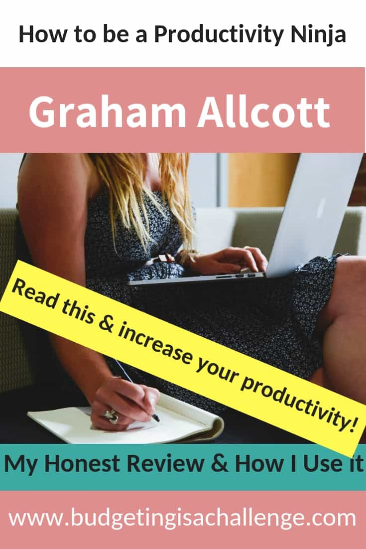 Do you want to increase your productivity and get more done each day? Read my review of a book that is changing my life in this way. How to be a Productivity Ninja by Graham Allcott #productivity #ladyboss