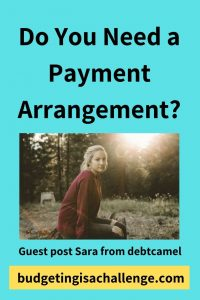 Is a debt payment arrangement right for you? Sara from debtcamel weighs up the different options for paying back debts