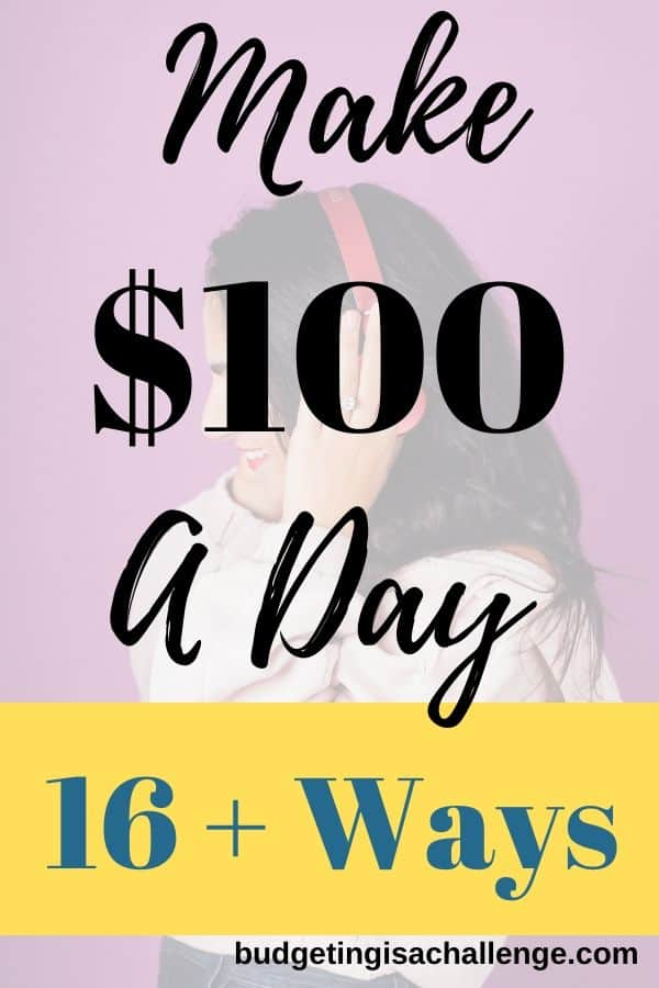 Make $100 a day with these simple ideas. Tried and tested! Make money fast today! #makemoney #makemoneyfast #makeextramoney