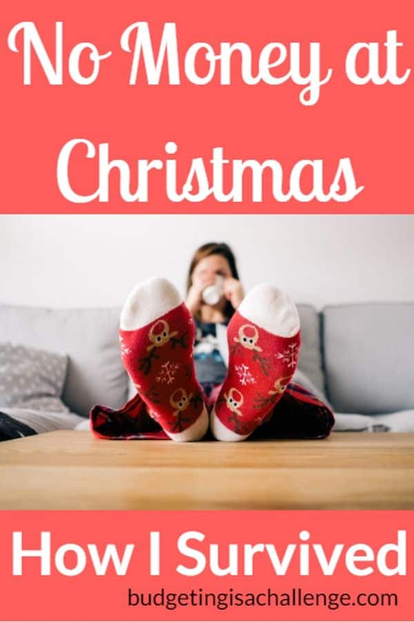 No money to spend this Christmas? Read my ideas and how I survived not having any money to spend on Christmas gifts and festivities. #christmasnomoney #christmasgifts