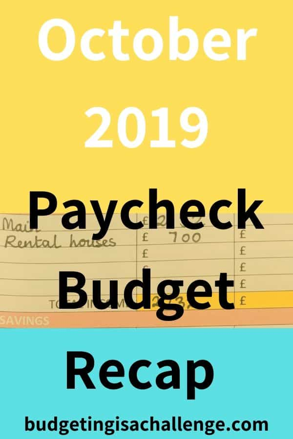 Read my paycheck budget review for October 2019. I analyse where I overspent, my budget achievements and next steps for paying off debt fast and saving more. #paycheckbudget #budgeting#cashenvelope #cashenvelopes