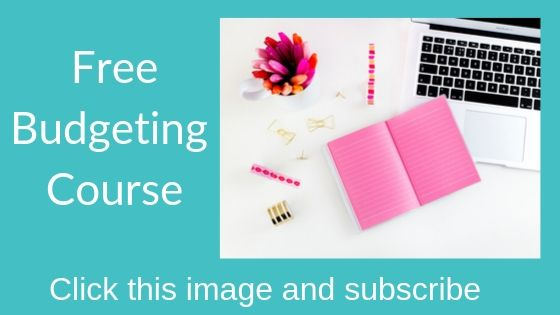 Are  you new to budgeting? Subscribe to my free budgeting course!